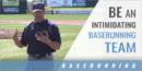 Be an Intimidating Baserunning Team with Bill Kurich – Webster Univ.
