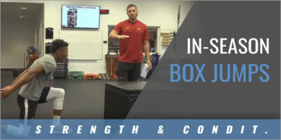 Strength & Conditioning: In-Season Box Jumps