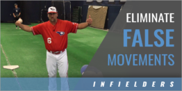 Infield: Eliminating False Movements