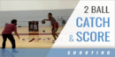 Two Ball Catch and Score Drill with Keith Guy – Muskegon High School (MI)