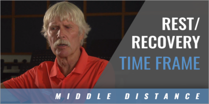 Middle Distance: Rest and Recovery Time Frame