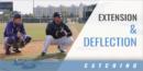 Catching: Extension & Deflection with Blaze Lambert – Abilene Christian Univ.