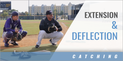 Catching: Extension & Deflection
