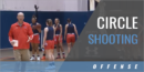 Circle Shooting Drill with Kevin McMillan – Univ. of Tennessee at Martin