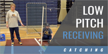 Catchers: Low Pitch Receiving Drills