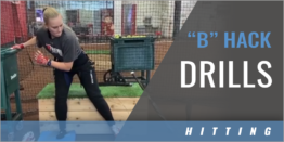 "Hitting: ""B"" Hack Drills"