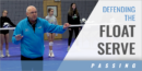 Defending the Float Serve with Mick Haley