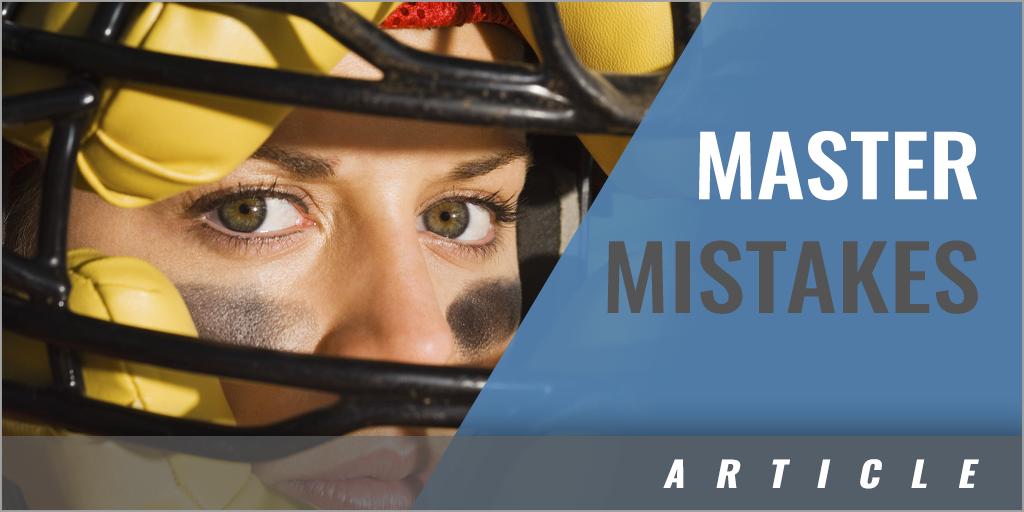 7 Keys to Mastering Mistakes!