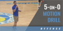 5-on-0 Motion Drill with Mike White – Univ. of Florida