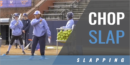 Chop Slap Drills with Donna J. Papa – Univ. of North Carolina