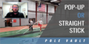 Pop-Up or Straight Stick Vaulting with Josh Buchholtz – UW-La Crosse