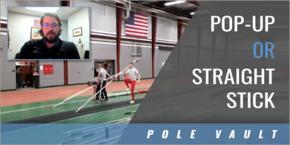 Pop-Up or Straight Stick Vaulting