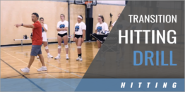 Transition Hitting Drill for Outsides and Middles