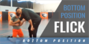 Bottom Position Flick with Chris Pendleton – Oregon State Univ.