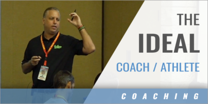 The Ideal Coach/Athlete