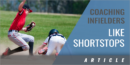 Adding vs. Subtracting Steps for Infielders