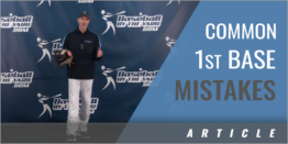 Common First Base Mistakes