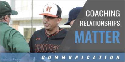 Coaching Relationships Matter Matters