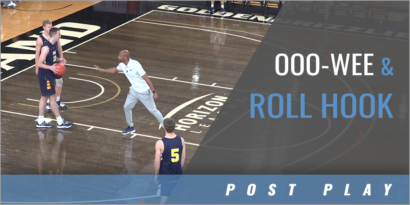Post Moves: Ooo-Wee and Roll Hook