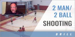 2 Man/2 Ball Shooting