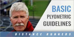 Basic Plyometric Guidelines for Distance Runners