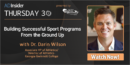 EP 48: Building Successful Sport Programs From the Ground Up with Dr. Darin Wilson – Georgia Gwinnett College
