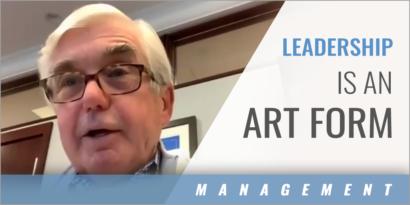 Leadership Is an Art Form