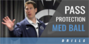 Pass Protection Med Ball Drills with Phil Trautwein – Penn State Univ.