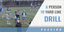 6 Person 10 Yard Line Drill with Janine Tucker – Johns Hopkins Univ.