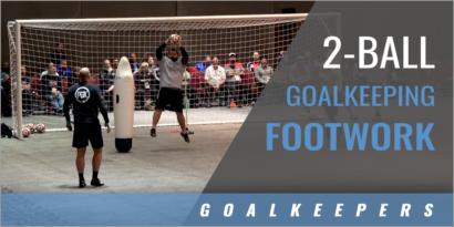 2-Ball Goalkeeping Footwork Drill