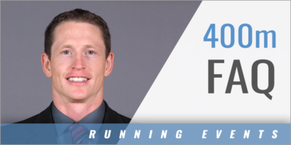 400 Meter Training: Frequently Asked Questions
