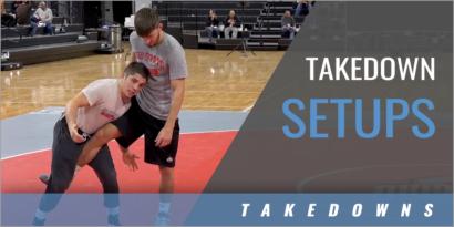 Takedown Setups