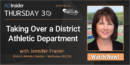 EP 53: Taking Over a District Athletic Department with Jennifer Frazier – McKinney ISD (TX)