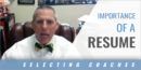 The Importance of a Resume in the Hiring Process with Dr. Luke Clamp – River Bluff High School (SC)