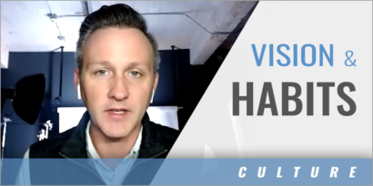 Culture: Vision and Habits