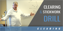 Clearing and Stickwork Drill