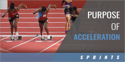 The Purpose of Acceleration
