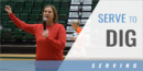 Serve to Dig Transition Drill with Beth Launiere – Univ. of Utah