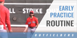 Outfielder's Early Practice Routine