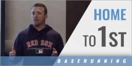 Baserunning: Home to 1st Base
