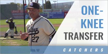 Catcher's One-Knee Setups: Transfer Drill