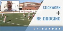 Stickwork Plus Re-Dodging Drill