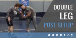 Double Leg Post Setup