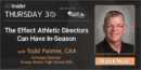 EP 60: The Effect Athletic Directors Can Have In-Season with Todd Palmer, CAA – Sturgis Brown HS (SD)