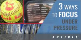 3 Ways to Keep Focus Under Pressure