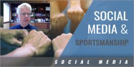 Sportsmanship in the Social Media Age