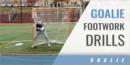 Goalie Footwork Drills with Michael Horowitz – Saint Joseph's Univ.