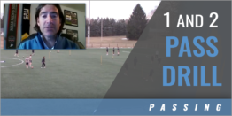 Switching the Point of Attack: 1 and 2 Pass Drill