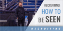 Recruiting: How to Be Seen with Nick Roberts – Ashland Univ.