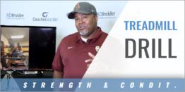 Treadmill Drill